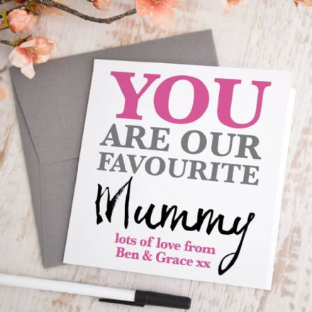 Personalised 'Favourite Mummy' Card